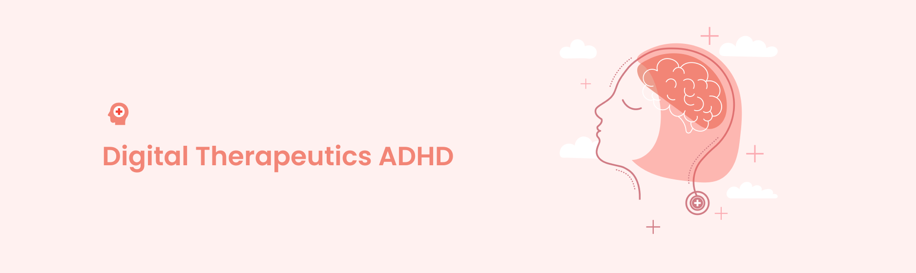 The Effectiveness of Digital Therapeutics for ADHD